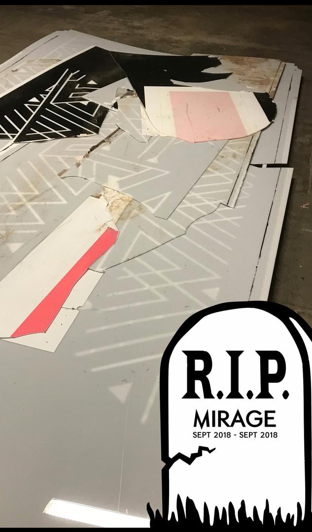 R.I.P. Mirage