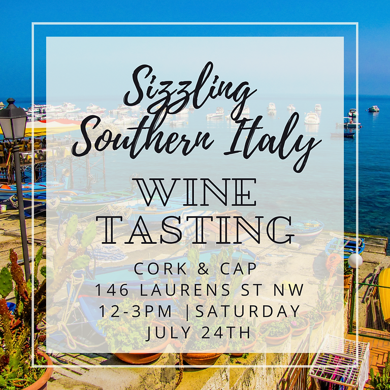 Wine Tasting: Sizzling Southern Italy!