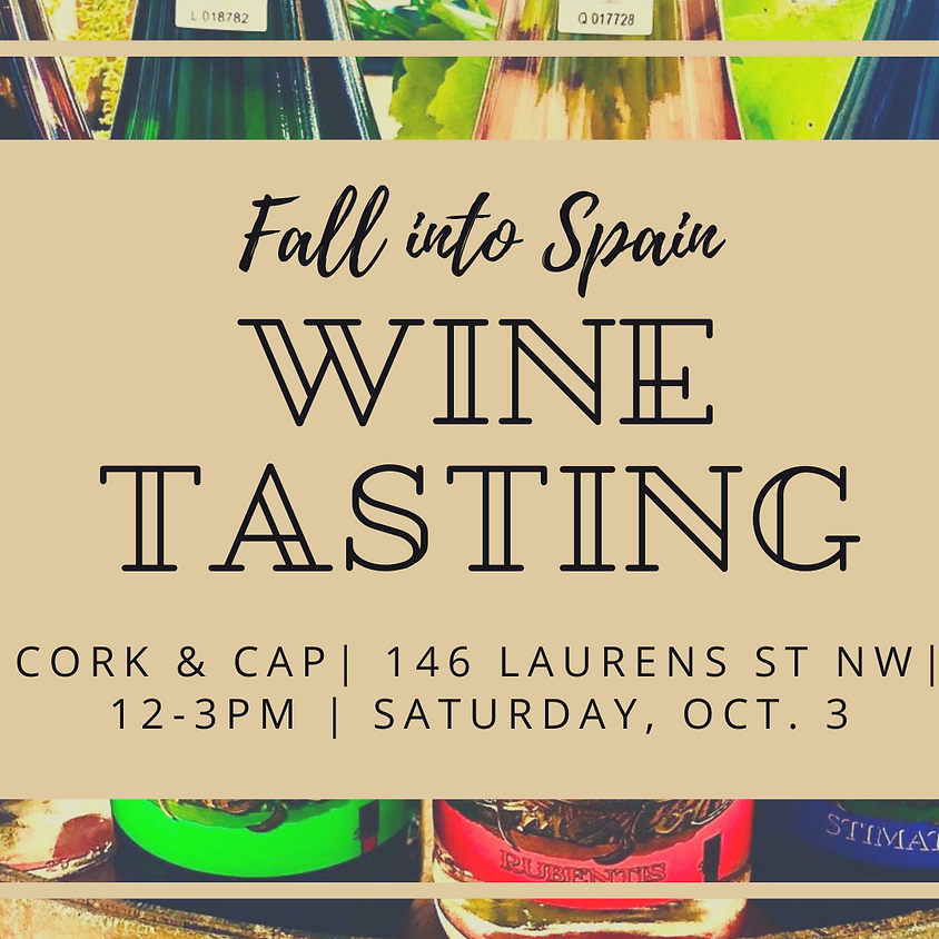 Fall into Spain Wine Tasting!