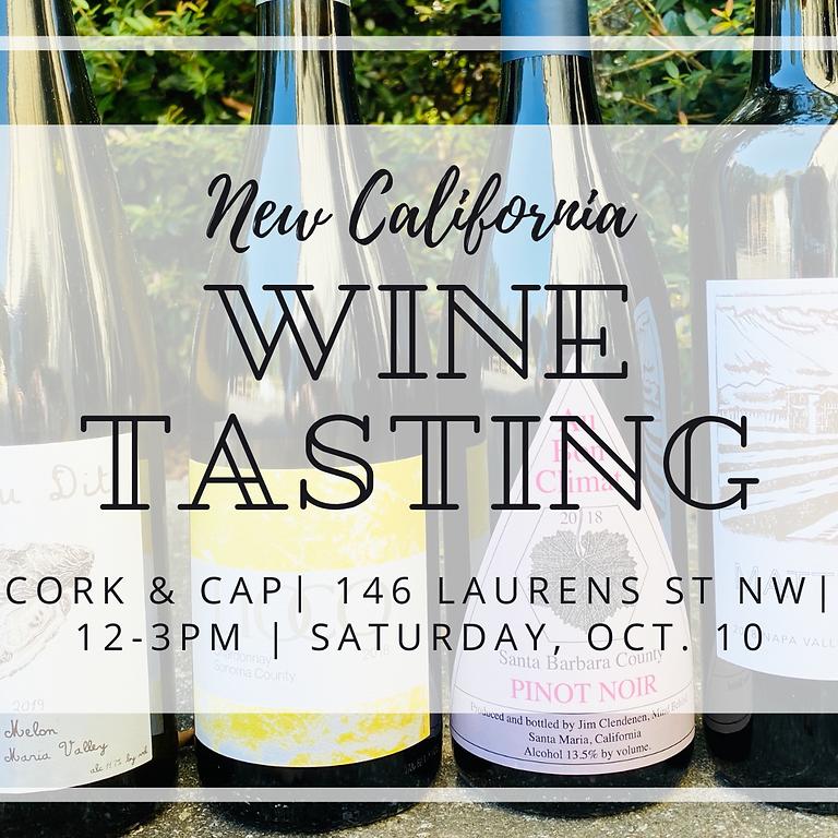 New California Wine Tasting!