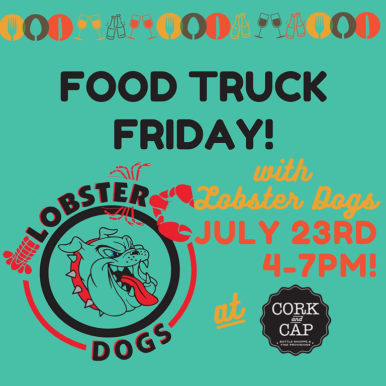 Lobster Dogs at Cork and Cap!