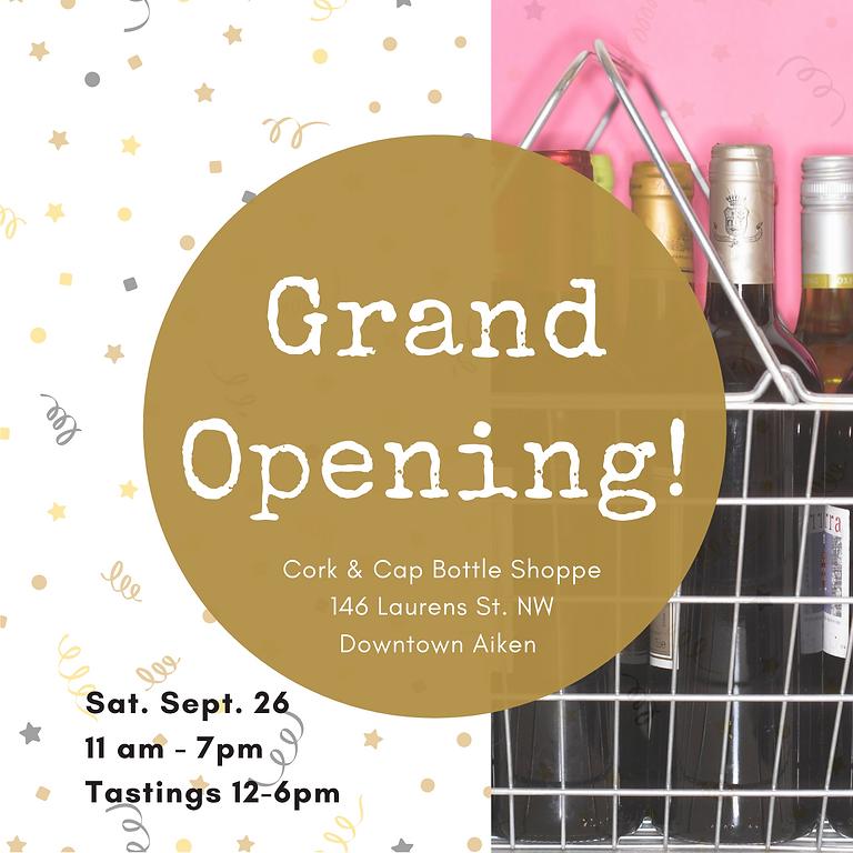 Cork & Cap Grand Opening!