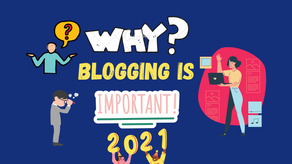 Why Blogging is important in 2021? How can I start my blogging journey?