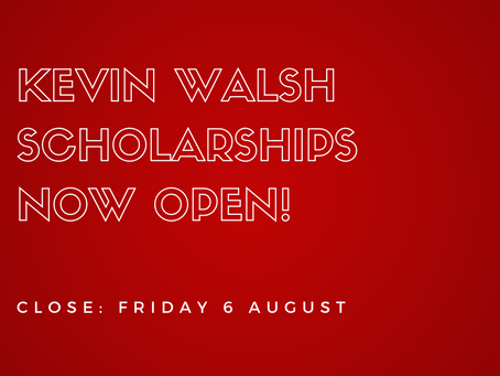 Applications for Kevin Walsh Scholarships now open
