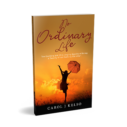 No Ordinary Life, by Carol J Kelso