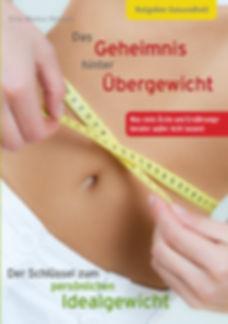 Das Geheimnis hinter Übergewicht - biologisch abnehmen