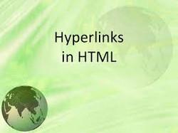 6. Hyperlinks in  HTML