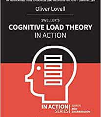Cognitive Load Theory by Oliver Lovell