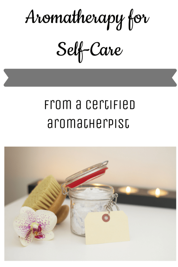 Aromatherapy for Self-Care by The Clawfoot: Self-Care ideas using essential oils by a certified aromatherapist.