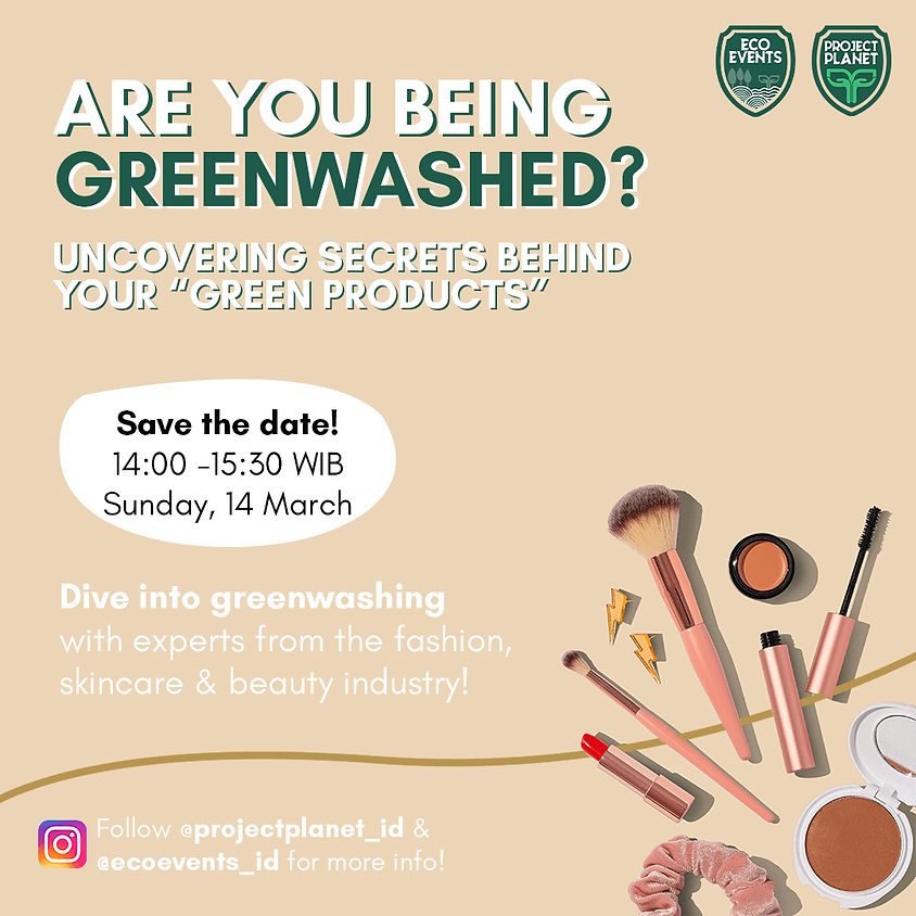 """Are You Being Greenwashed? Uncovering Secrets Behind Your """"Green Products"""""""