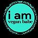 I Am Vegan Babe