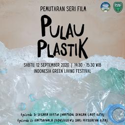 Pemutaran Serial Video Pulau Plastik - Green Living Festival
