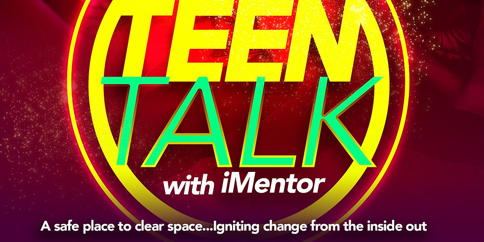 Teen Talk (13-18yrs old)