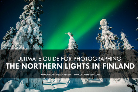Ultimate guide for photographing the Northern Lights in Finland.
