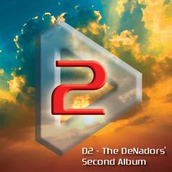D2 - The DeNadors' 2nd Album