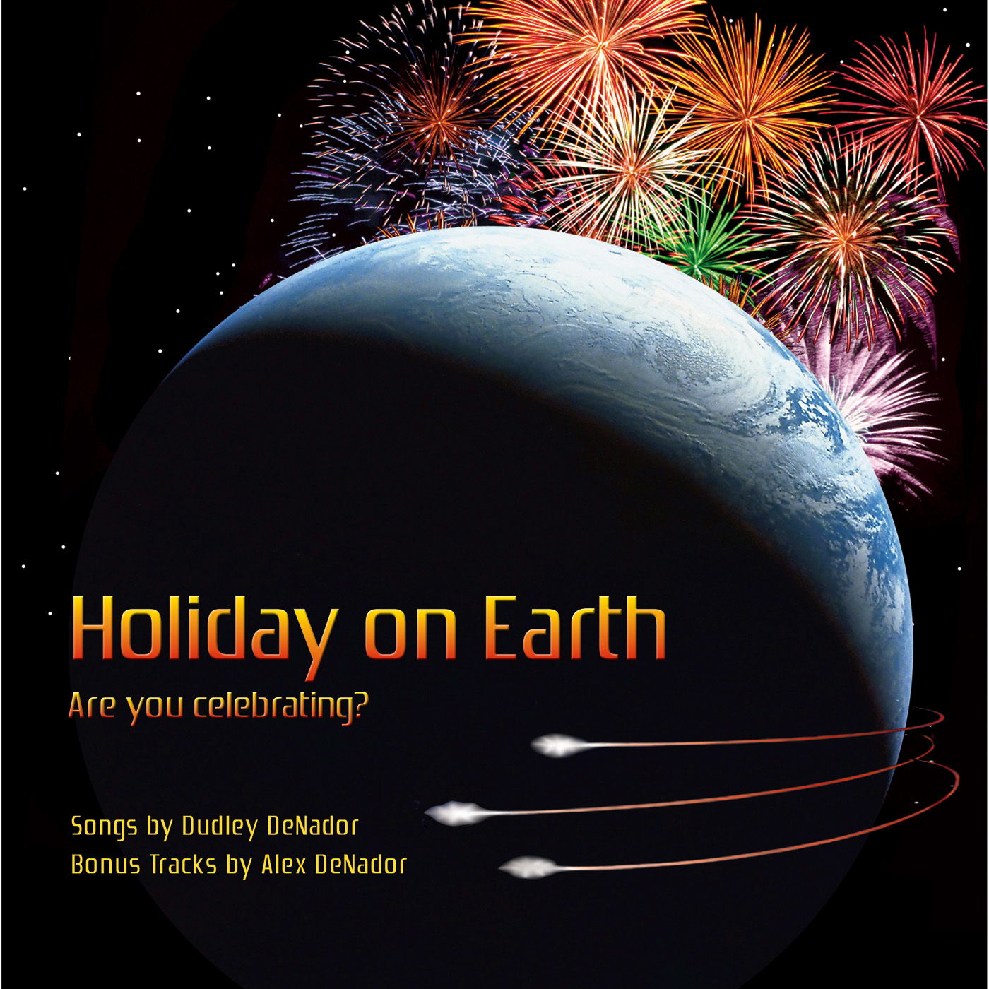 Holiday on Earth - The DeNadors