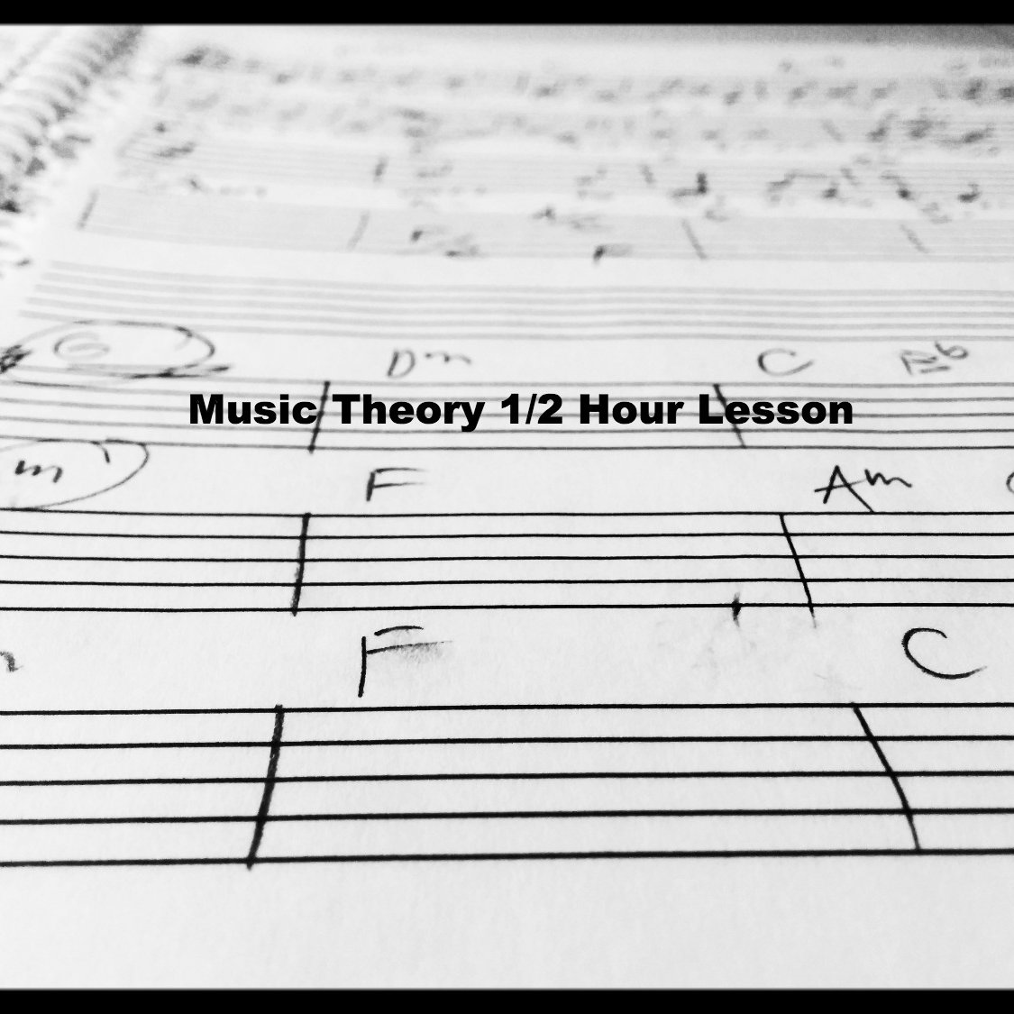 Music Theory Lesson 1/2Hour