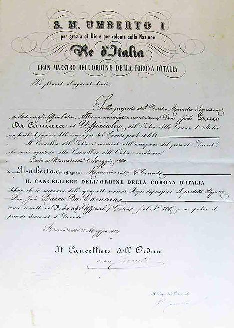 1884 SM Rei Humberto I de Itália concede ao dramaturgo português D. João Zarco da Câmara o grau de Cavaleiro Oficial da dita Ordem. Este português foi o 1º a ser nomeado para o Prémio Nobel da Literatura em 1901