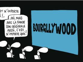 Et si on appelait ça Bourgllywood?