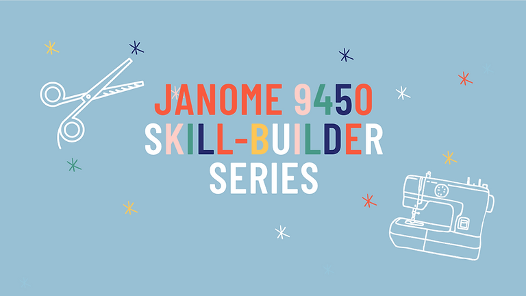 Janome Horizon Memory Craft 9450QCP Skill-Builder Series - MAY SERIES