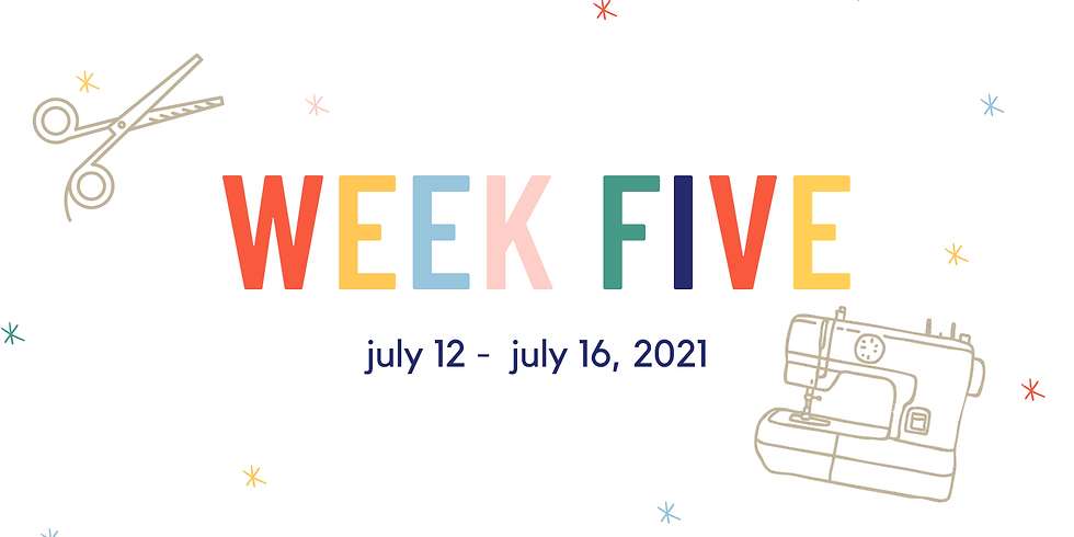 Week Five  (July 12 - July 16, 2021)