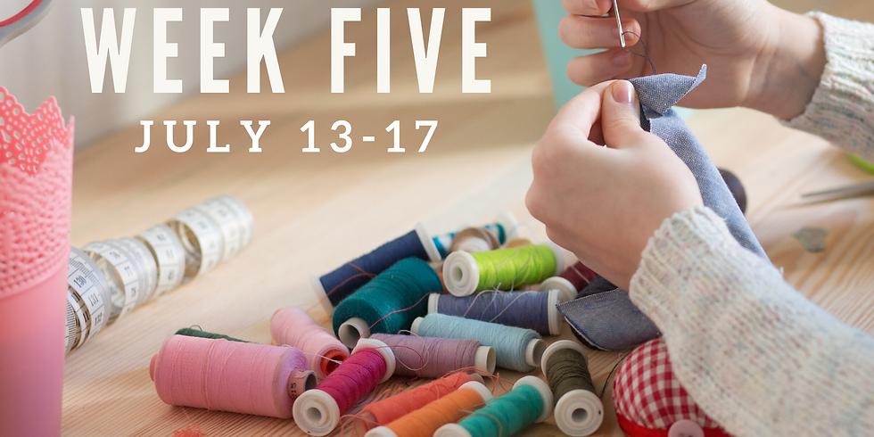 Week Five  (July 13 - 17)