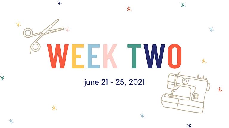 Week Two (June 21 - June 25, 2021)
