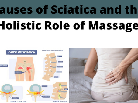 Causes of Sciatica and the Holistic Role of Massage