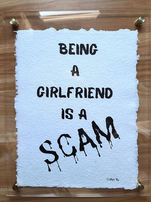 """UGC Painting: """"Being A Girlfriend is a Scam"""""""