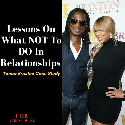 Toxic Men: Tamar Braxton Case Study