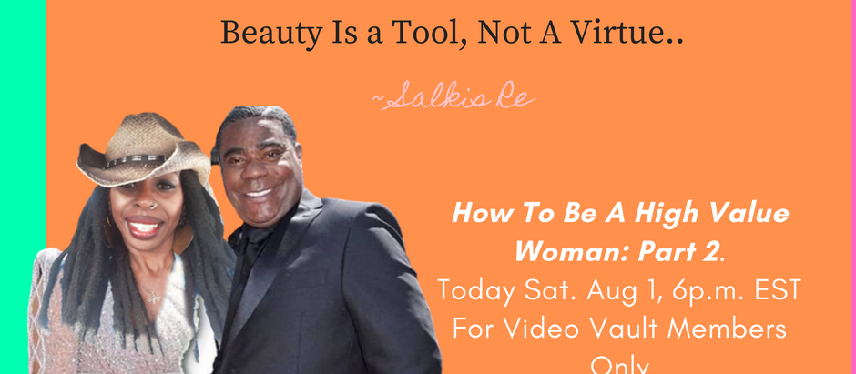 Being a High Value Woman Part 2