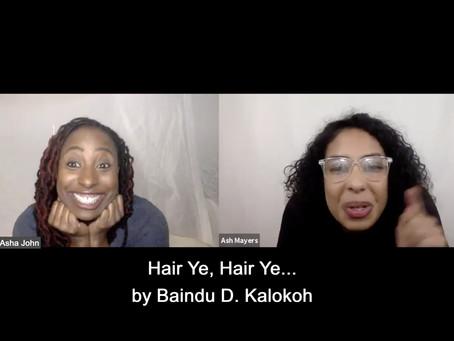 NEXT UP! Thurs June 11th ESTRO-READ | HAIR YE, HAIR YE.... by Baindu D. Kalokoh