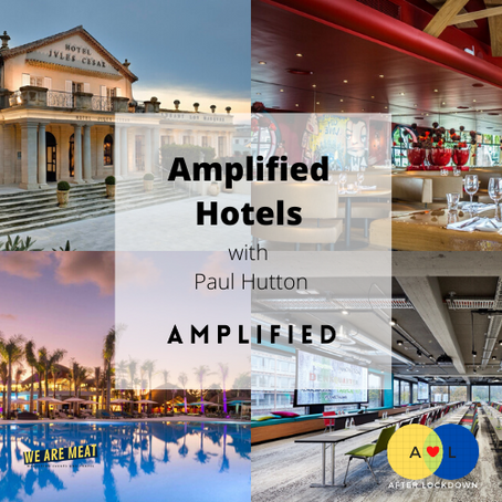After Lockdown: Amplified Hotels