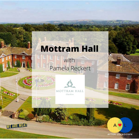 After Lockdown: Mottram Hall