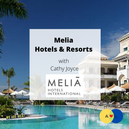 After Lockdown: Melia International Hotels & Resorts
