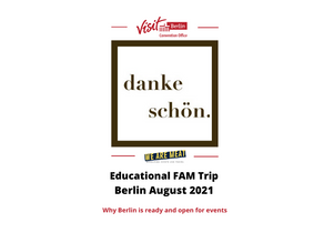 Educational FAM Review: Why Berlin is open and ready for your events.