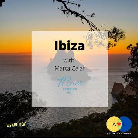 After Lockdown: Ibiza