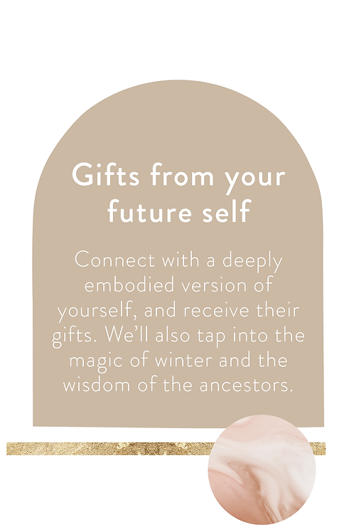 Gifts from your Future Self