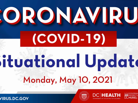 Mayor Bowser May 10, 2021 Situational Update