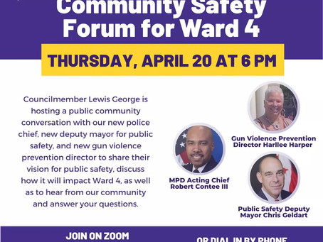 Save the Date - April 20th Community Safety Forum for Ward 4