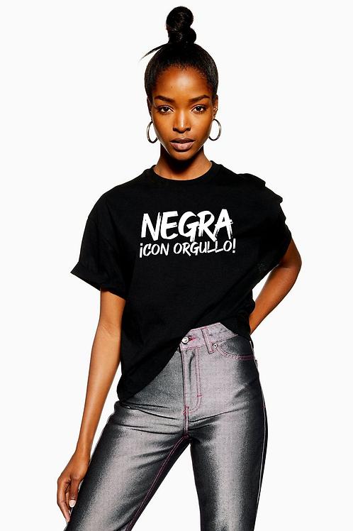 Negra con Orgullo T-shirt