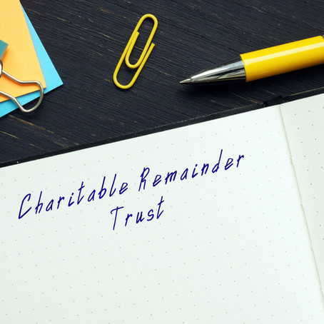 Using A Charitable Remainder Trust As A Beneficiary