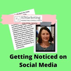 How do I get noticed on Social Media?