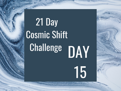 Cosmic Shift Challenge: Day 15