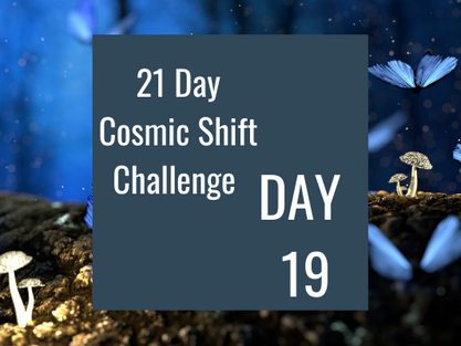 Cosmic Shift Challenge: Day 19