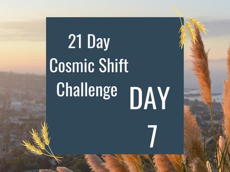 Cosmic Shift Challenge: Day 7