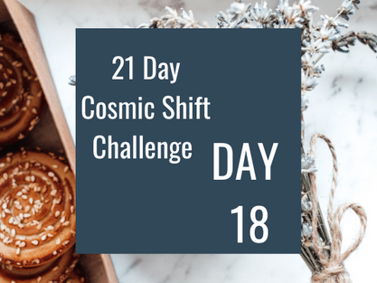 Cosmic Shift Challenge: Day 18