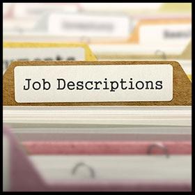 Job Descriptions: Not Just for Recruiting