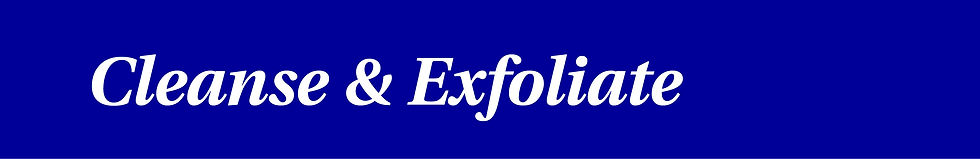 Cleanase & Exfoliate.jpg