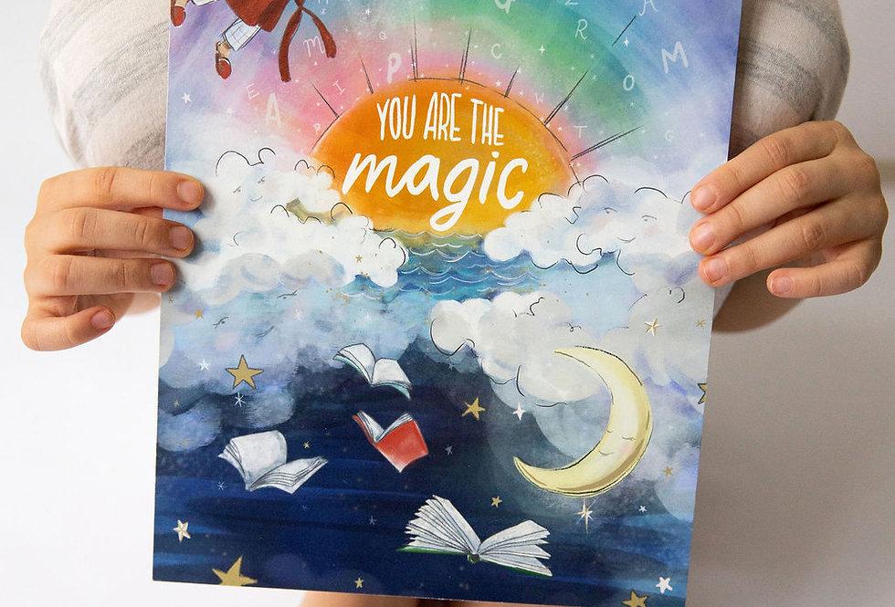 You are the Magic - Giclée Fine Art A4 Print